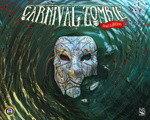 Carnival Zombie (2nd Edition)