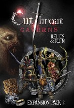 Cutthroat Caverns XP2: Relics & Ruin