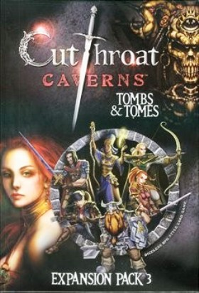 Cutthroat Caverns XP3: Tombs & Tomes